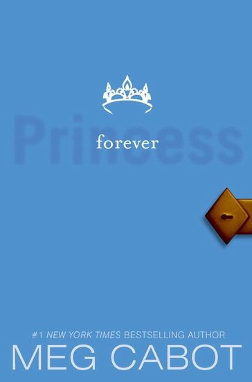 The Princess Diaries Volume X: Forever Princess - cover