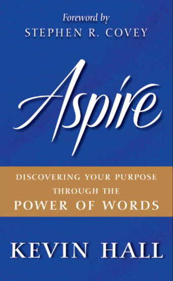 Aspire - Discovering Your Purpose Through the Power of Words - cover