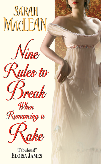 Nine Rules to Break When Romancing a Rake - cover
