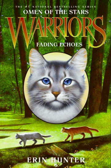Warriors: Omen of the Stars #2: Fading Echoes - cover