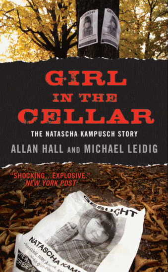 Girl in the Cellar - The Natascha Kampusch Story - cover