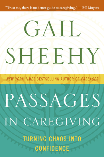 Passages in Caregiving - Turning Chaos into Confidence - cover