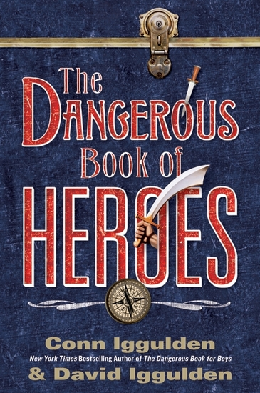 The Dangerous Book of Heroes - cover