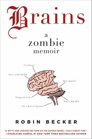 Brains - A Zombie Memoir - cover