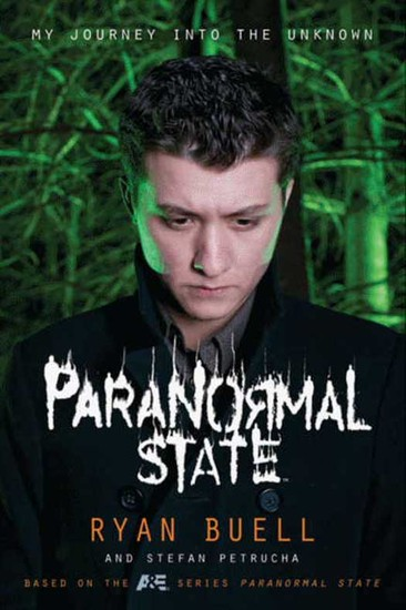 Paranormal State - My Journey into the Unknown - cover