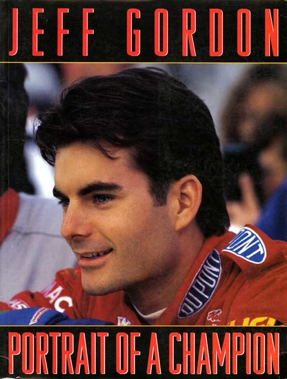 Jeff Gordon - Portrait of a Champion - cover
