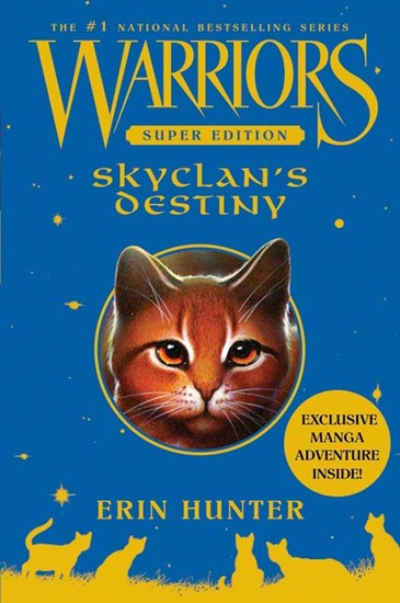 Warriors Super Edition: SkyClan's Destiny - cover