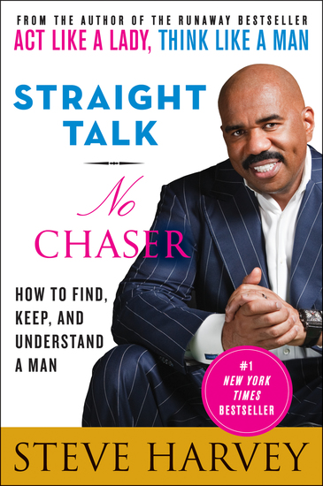 Straight Talk No Chaser - How to Find Keep and Understand a Man - cover