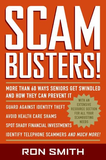 Scambusters! - More than 60 Ways Seniors Get Swindled and How They Can Prevent It - cover