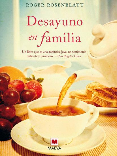 Desayuno en familia - Cuando solo las pequeñas cosas de la vida nos hacen seguir adelante - cover