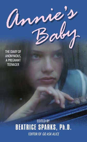 Annie's Baby - The Diary of Anonymous a Pregnant Teenager - cover