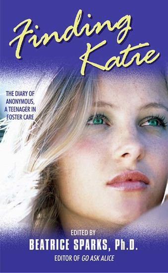 Finding Katie - The Diary of Anonymous A Teenager in Foster Care - cover
