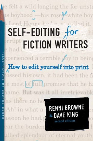 Self-Editing for Fiction Writers Second Edition - How to Edit Yourself Into Print - cover