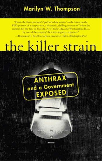 The Killer Strain - Anthrax and a Government Exposed - cover