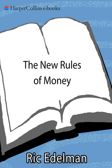 The New Rules of Money - 88 Simple Strategies for Financial Success Today - cover