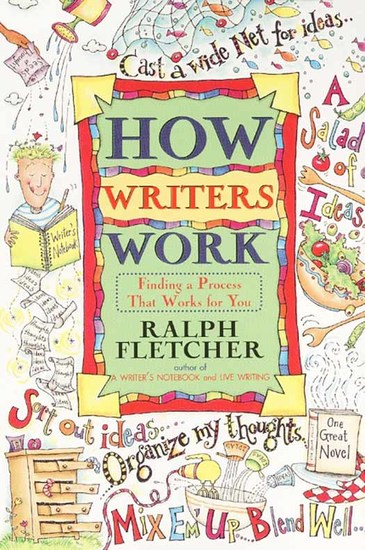 How Writers Work - Finding a Process That Works for You - cover