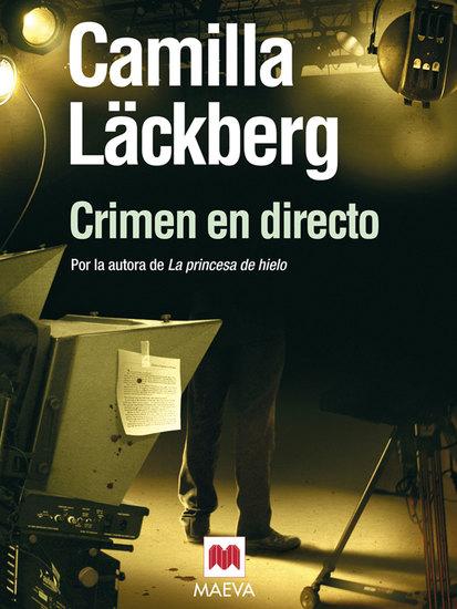 Crimen en directo - (Los crímenes de Fjällbacka 4) - cover