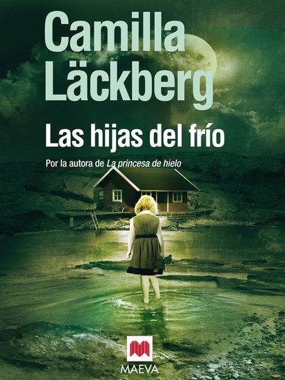 Las hijas del frío - (Los crímenes de Fjällbacka 3) - cover