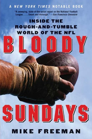 Bloody Sundays - Inside the Rough and Tumble World of the NFL - cover