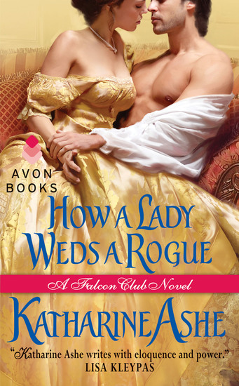 How a Lady Weds a Rogue - A Falcon Club Novel - cover