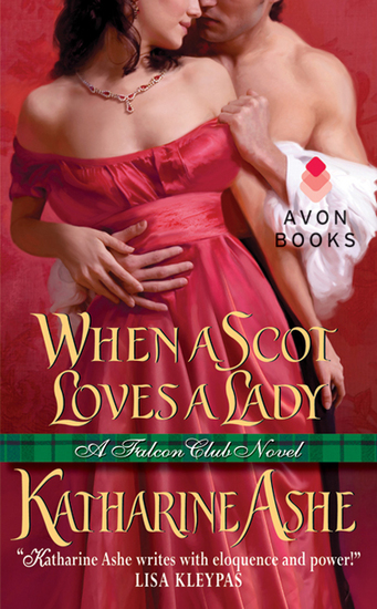 When a Scot Loves a Lady - A Falcon Club Novel - cover