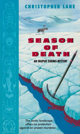 Season of Death - An Inupiat Eskimo Mystery - cover