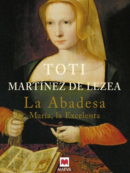La abadesa - María la Excelenta - cover