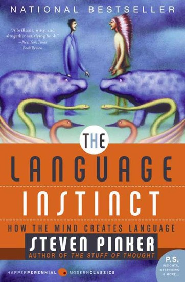 The Language Instinct - How The Mind Creates Language - cover
