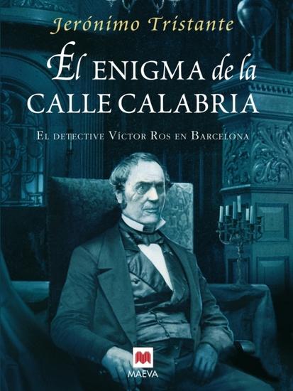 El enigma de la Calle Calabria - El detective Víctor Ros en Barcelona - cover