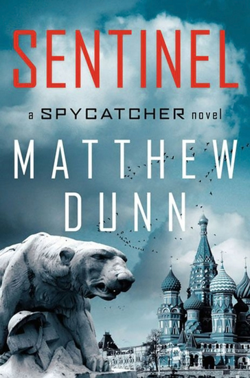 Sentinel - A Spycatcher Novel - cover