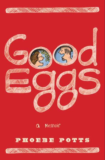 Good Eggs - A Memoir - cover