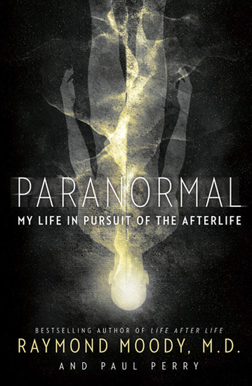 Paranormal - My Life in Pursuit of the Afterlife - cover