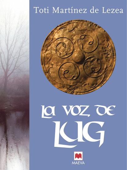 La voz de Lug - La epopeya del pueblo astur - cover
