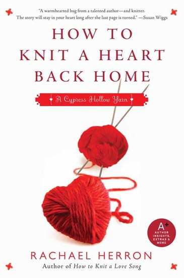 How to Knit a Heart Back Home - A Cypress Hollow Yarn Book 2 - cover