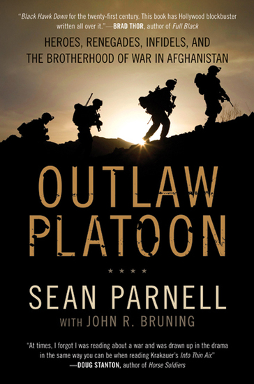 Outlaw Platoon - Heroes Renegades Infidels and the Brotherhood of War in Afghanistan - cover