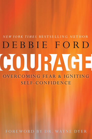 Courage - Overcoming Fear and Igniting Self-Confidence - cover