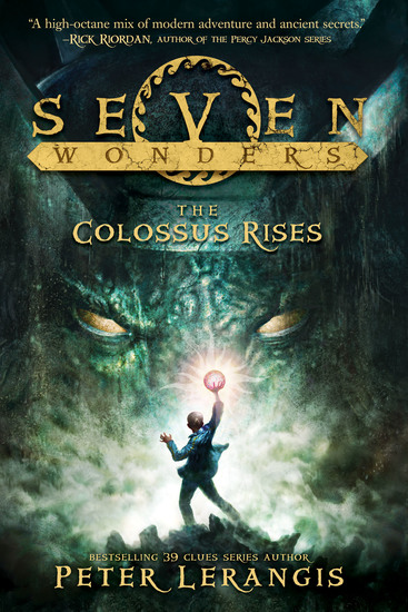 Seven Wonders Book 1: The Colossus Rises - cover