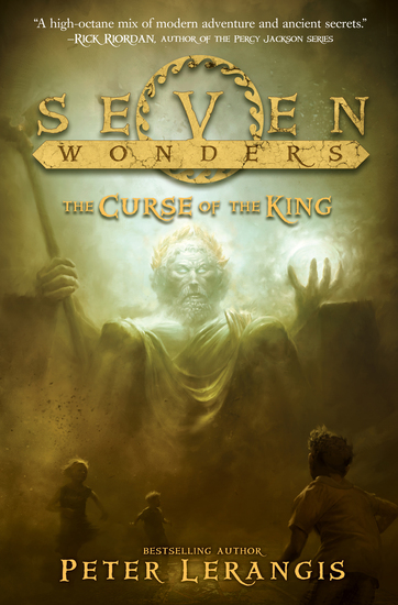 Seven Wonders Book 4: The Curse of the King - cover
