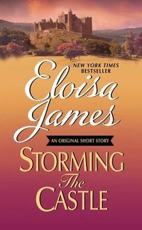 Storming the Castle: An Original Short Story with Bonus Content