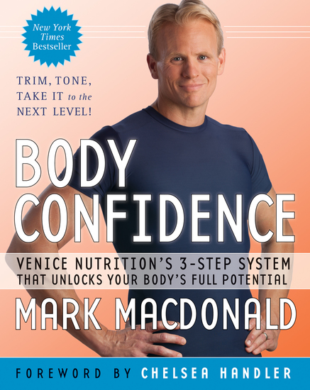 Body Confidence - Venice Nutrition's 3-Step System That Unlocks Your Body's Full Potential - cover