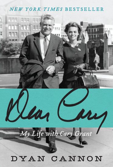 Dear Cary - My Life with Cary Grant - cover