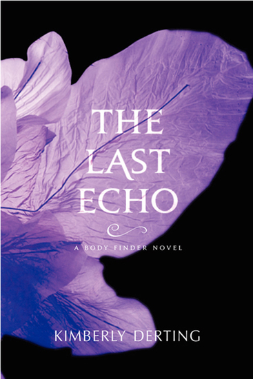 The Last Echo - A Body Finder Novel - cover