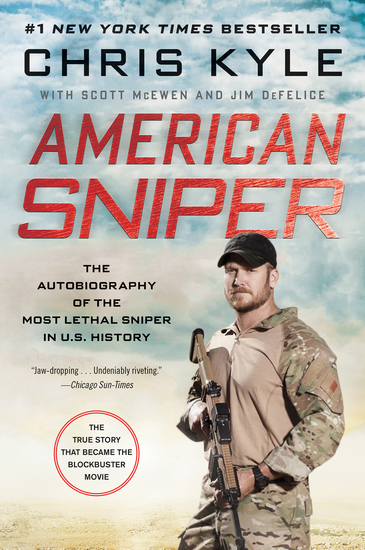 American Sniper - The Autobiography of the Most Lethal Sniper in US Military History - cover