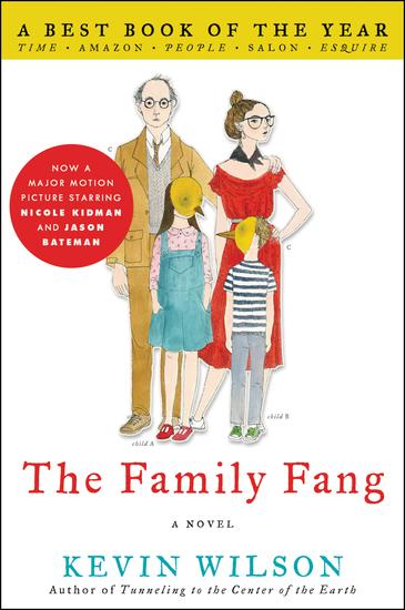 The Family Fang - A Novel - cover