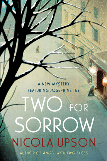 Two for Sorrow - A New Mystery Featuring Josephine Tey - cover