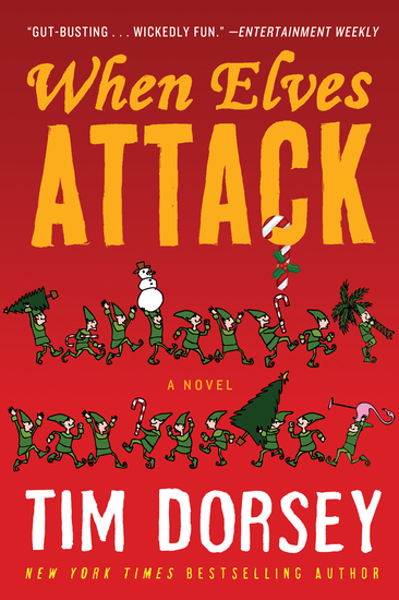 When Elves Attack - A Joyous Christmas Greeting from the Criminal Nutbars of the Sunshine State - cover