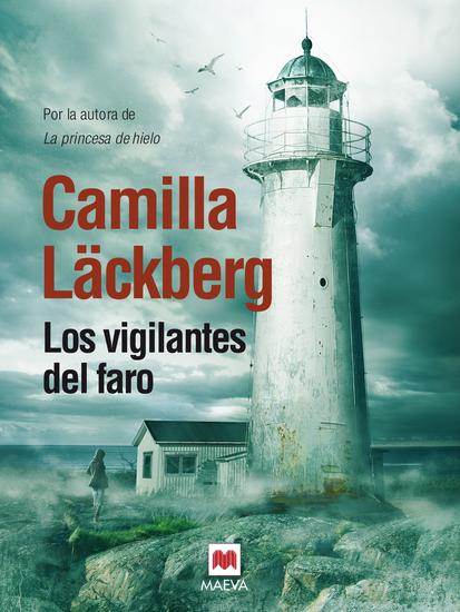 Los vigilantes del faro - (Los crímenes de Fjällbacka 7) - cover