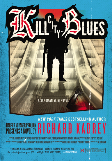 Kill City Blues - A Sandman Slim Novel - cover
