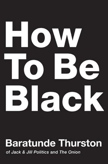 How to Be Black - cover