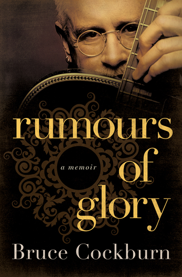 Rumours of Glory - A Memoir - cover